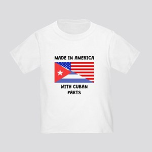 Made In American With Cuban Parts T-Shirt